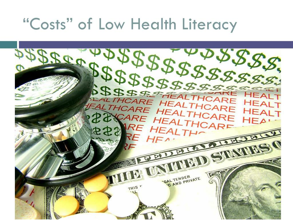"""""""Costs"""" of Low Health Literacy"""