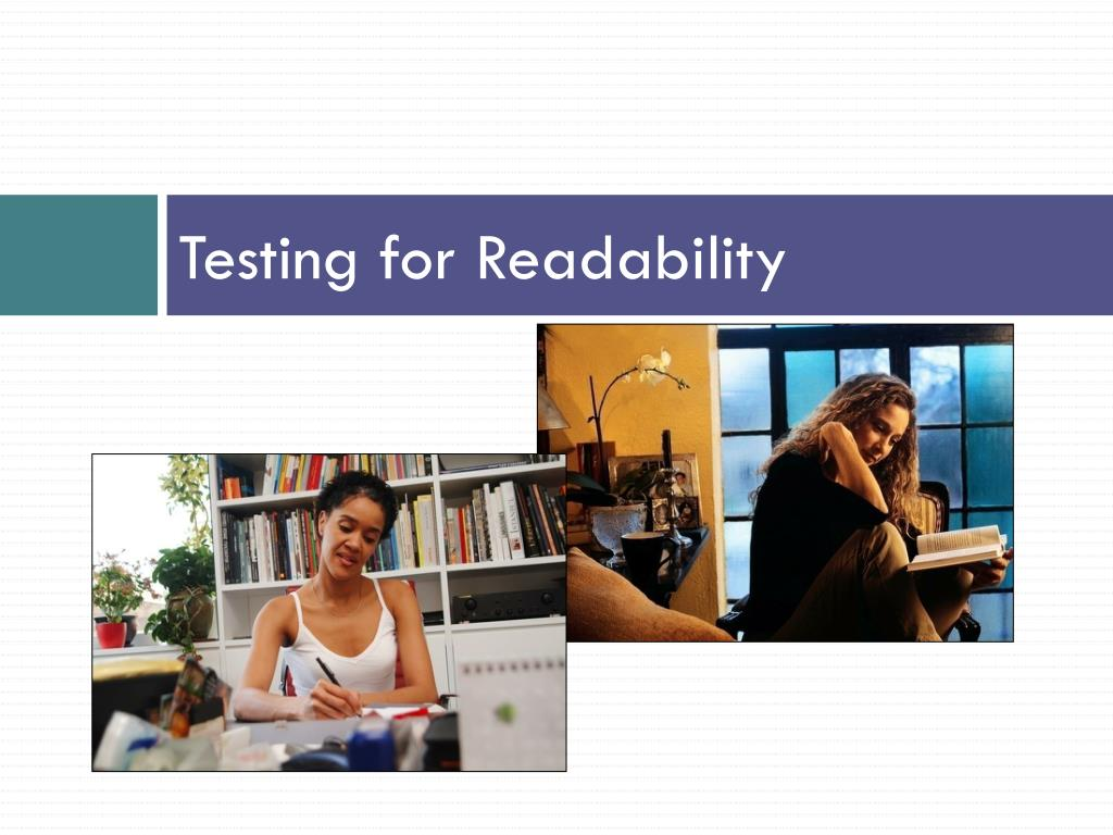 Testing for Readability