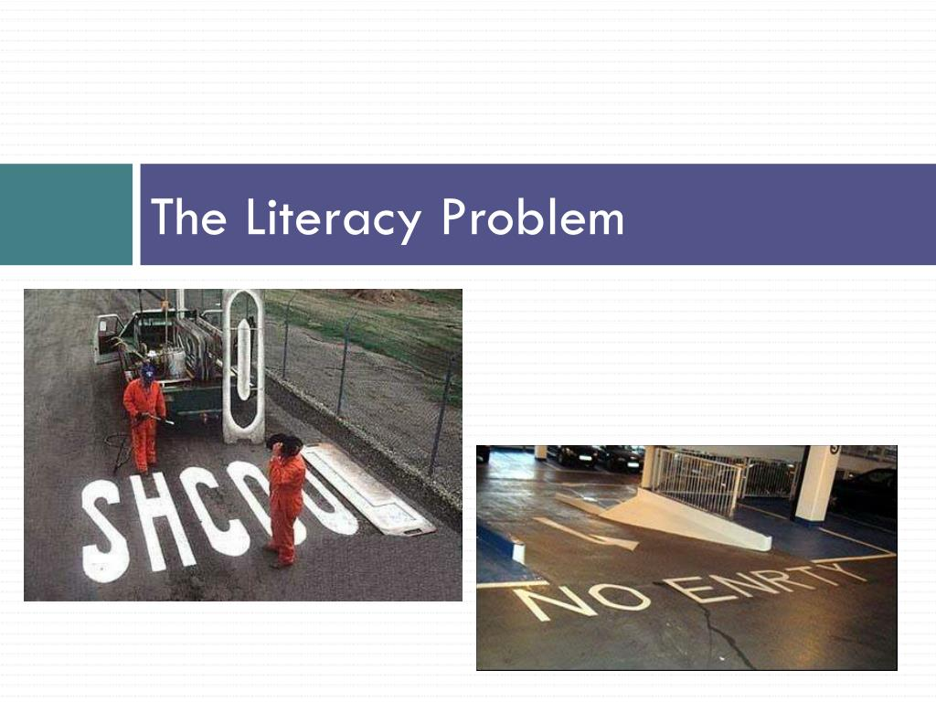 The Literacy Problem
