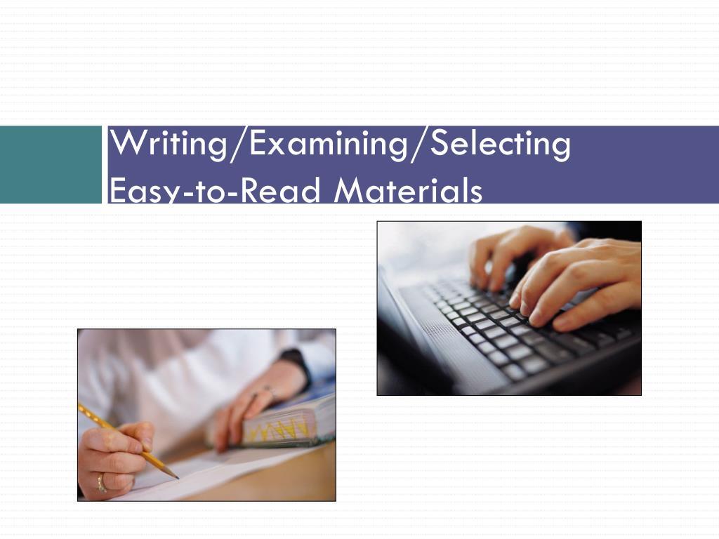 Writing/Examining/Selecting