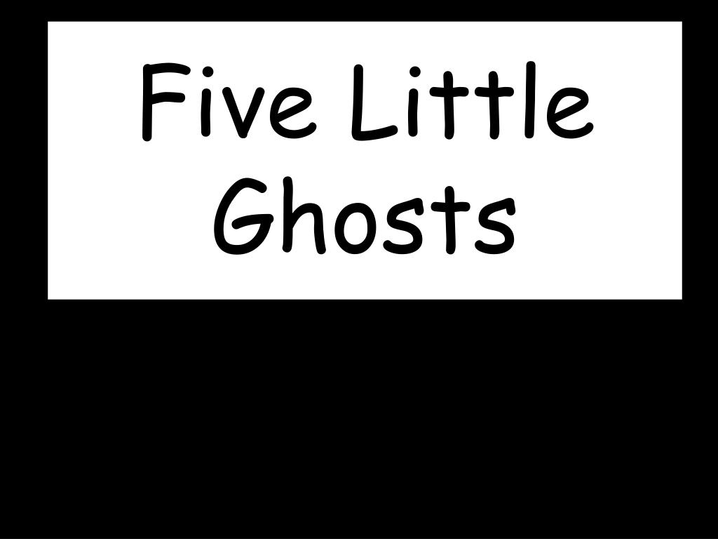 five little ghosts l.