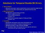 solutions for temporal double bit errors