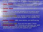 1876 1890 s 6 pres 4 were republicans