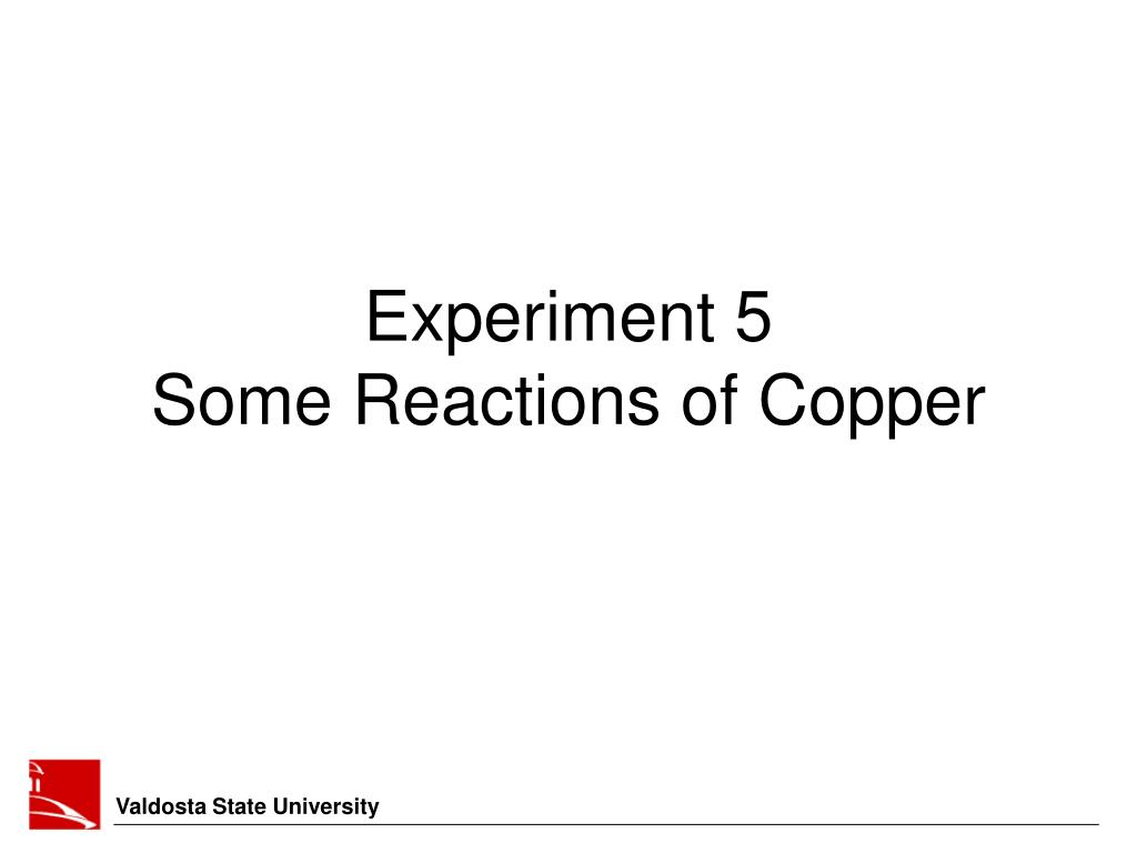 experiment 5 some reactions of copper l.