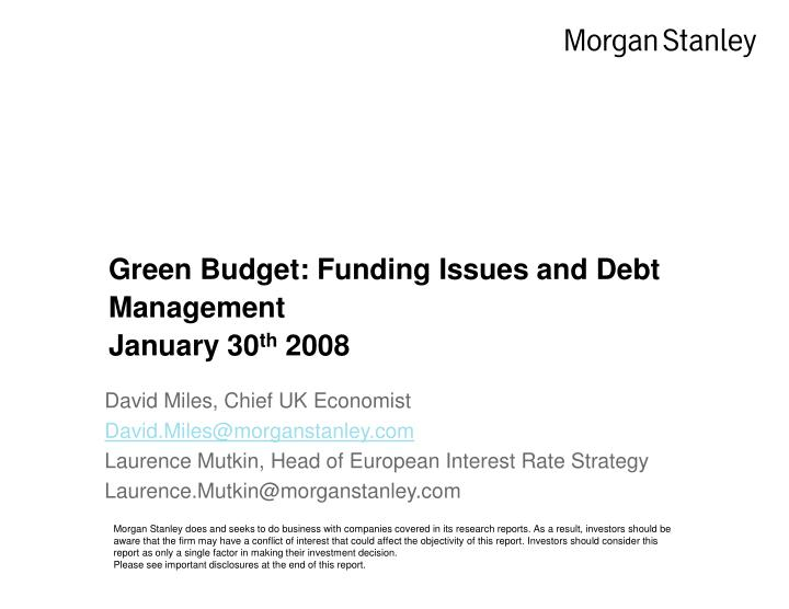green budget funding issues and debt management january 30 th 2008 n.