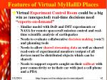 features of virtual myhalld places62