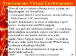 synchronous virtual environments
