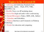 topics to be covered ii