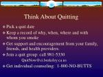 think about quitting