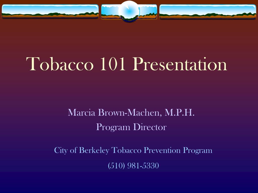 tobacco 101 presentation l.