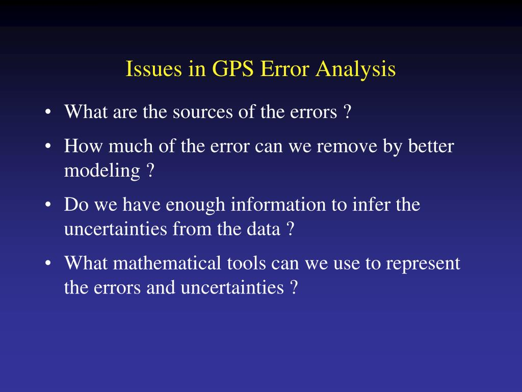issues in gps error analysis l.