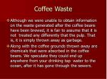 coffee waste77