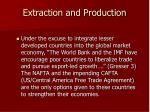 extraction and production11