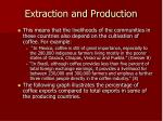 extraction and production13