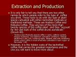 extraction and production16