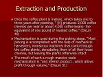 extraction and production19