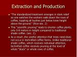 extraction and production21
