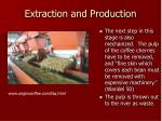 extraction and production22