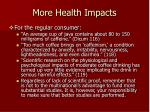 more health impacts63
