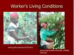 worker s living conditions