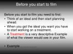 before you start to film