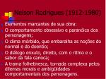 nelson rodrigues 1912 198012