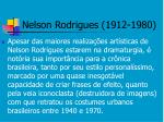 nelson rodrigues 1912 19802