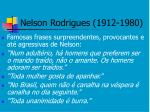 nelson rodrigues 1912 19803