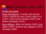 nelson rodrigues 1912 19806