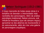 nelson rodrigues 1912 19808