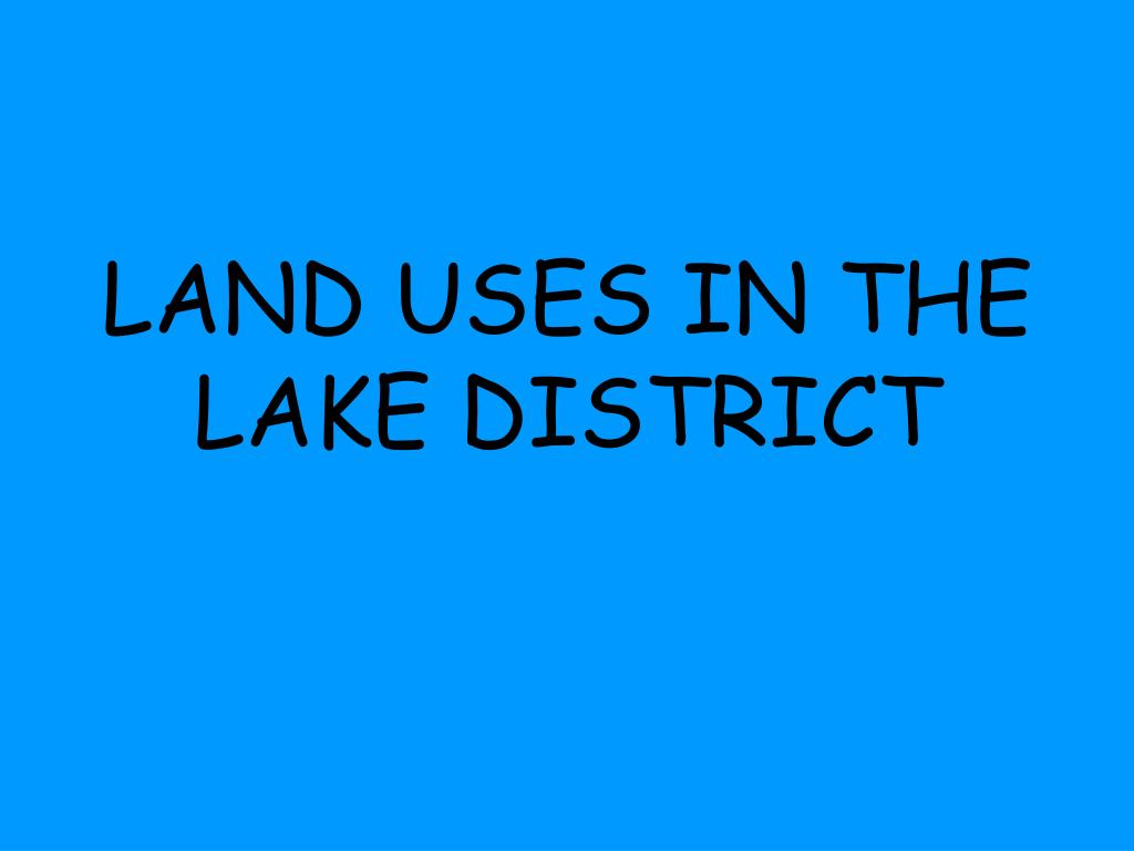land uses in the lake district l.