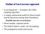 outline of liu lawrence approach