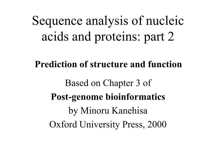 sequence analysis of nucleic acids and proteins part 2 n.