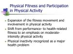 physical fitness and participation in physical activity
