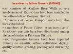 incentives to saffron growers 2008 09