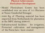 physical achievements floriculture development