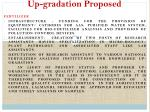up gradation proposed