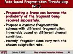 rate based fragmentation thresholding rft
