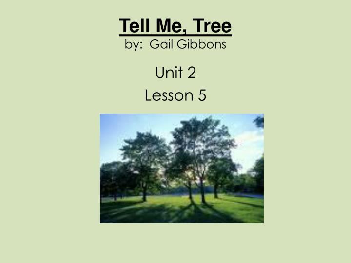 Tell me tree by gail gibbons