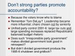 don t strong parties promote accountability
