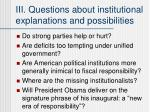 iii questions about institutional explanations and possibilities