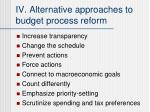 iv alternative approaches to budget process reform