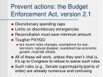 prevent actions the budget enforcement act version 2 1