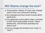 will obama change the tone