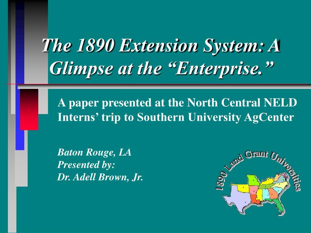 the 1890 extension system a glimpse at the enterprise l.