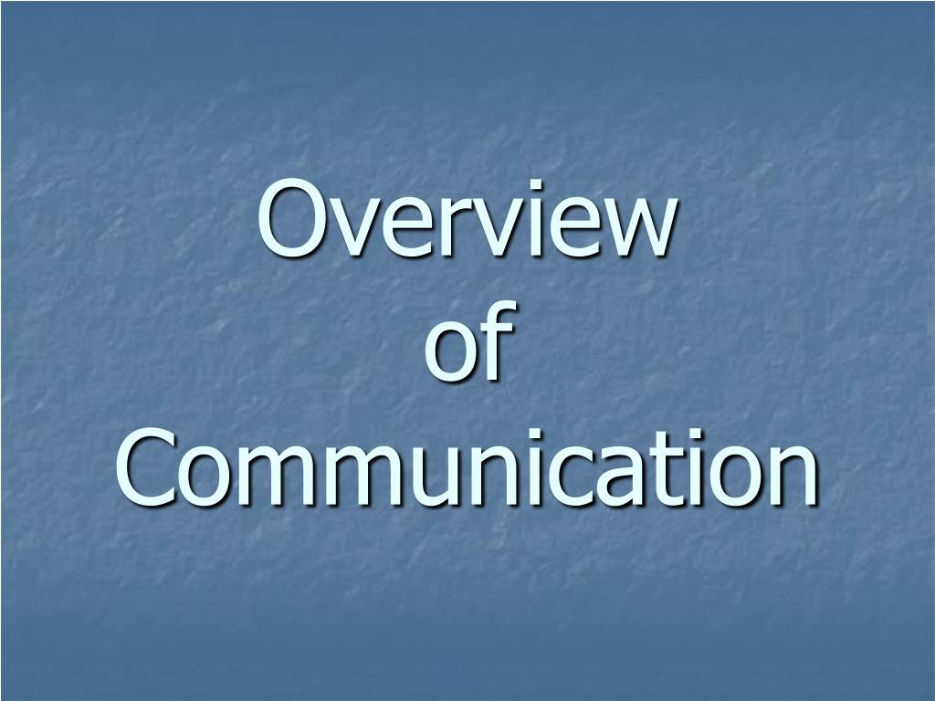 overview of communication l.