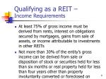 qualifying as a reit income requirements