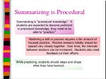summarizing is procedural