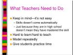 what teachers need to do
