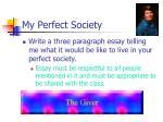 my perfect society